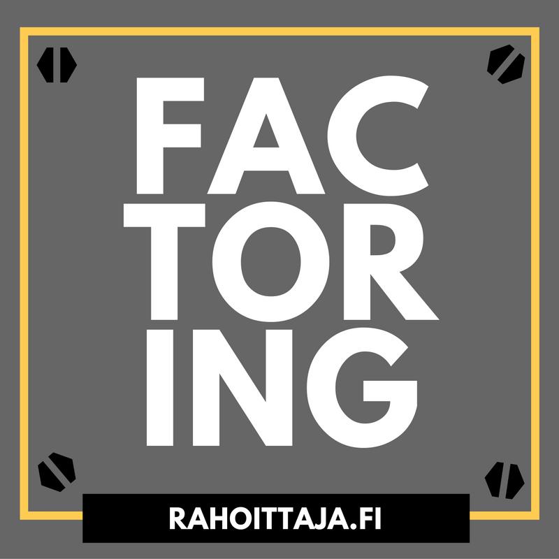 Factoring faneille | Rahoittaja.fi